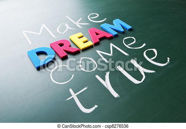 Make your dream come true - csp8276536