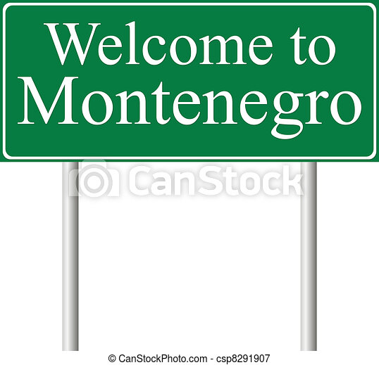 Welcome to Montenegro, concept road sign - csp8291907