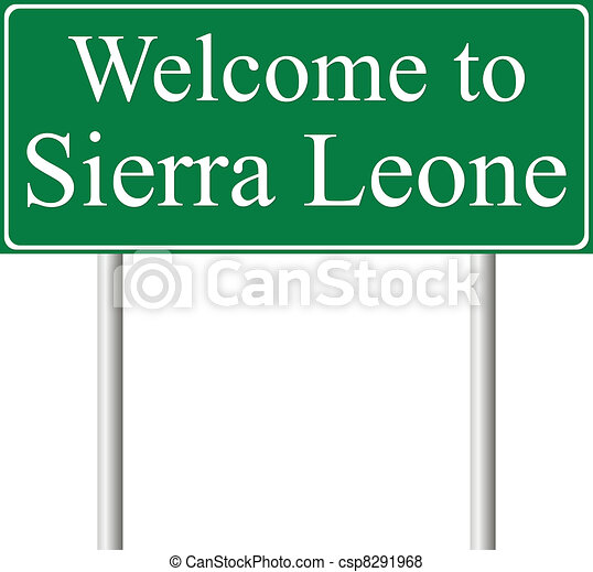 Vector of Welcome to Sierra Leone, concept road sign isolated on ...