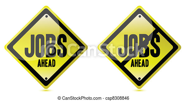 Jobs ahead Street sign over a white - csp8308846