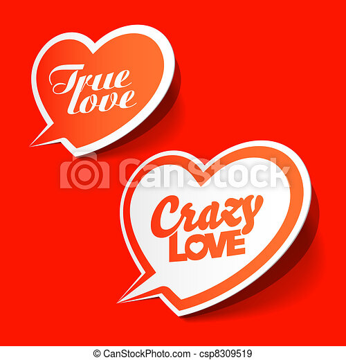 Crazy and True love bubbles - csp8309519