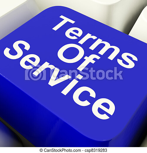 Terms Of Service Computer Key In Blue Showing Websites Agreement And Conditions - csp8319283