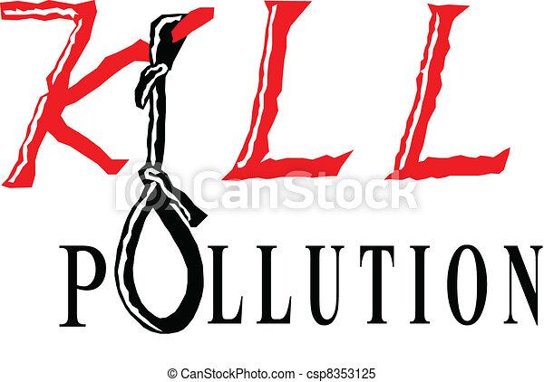 kill pollution - csp8353125