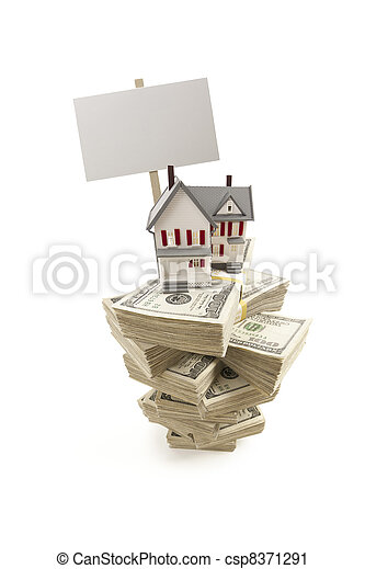 Small House on Stacks of Hundred Dollar Bills and Blank Sign - csp8371291