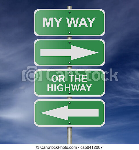 Street Road Sign My Way Or The Highway - csp8412007