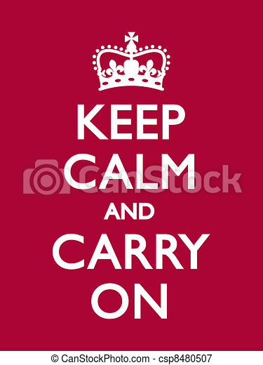 Keep Calm and Carry On - csp8480507