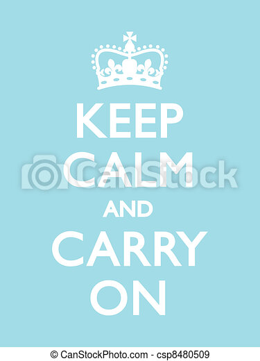 Keep Calm and Carry On - csp8480509