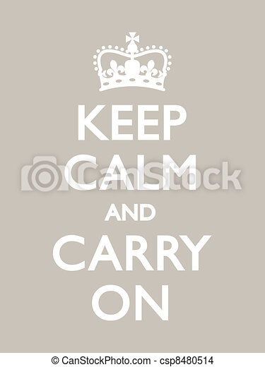 Keep Calm and Carry On - csp8480514