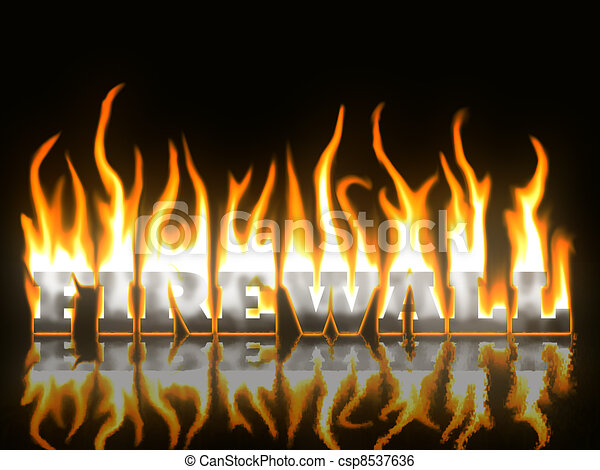 Firewall Text on Fire with Reflection - csp8537636