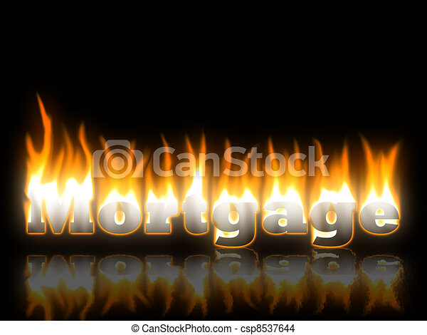 Mortgage Text on Fire with Reflection - csp8537644