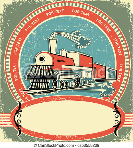 Locomotive label.Vintage style on old texture - csp8558209