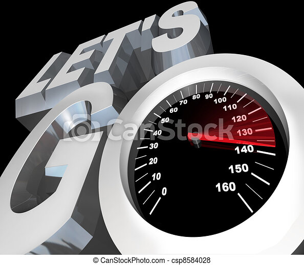 Let's Go Speedometer Excited Ready to Begin Start - csp8584028