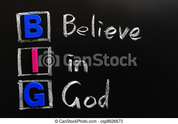 Acronym of BIG - Believe in God - csp8626673