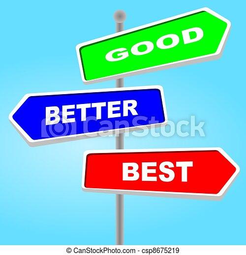 Direction sign - good better best   - csp8675219
