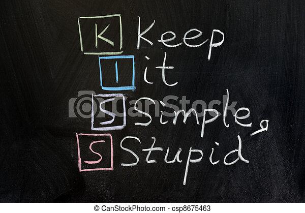 KISS, keep it simple, stupid - csp8675463