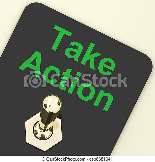 Take Action Switch To Inspire And Motivate - csp8681041