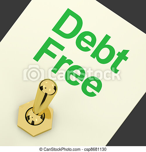 Debt Free Switch Showing Recovery From Poverty And Being Broke - csp8681130