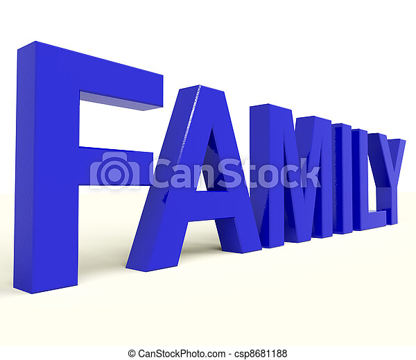 Family Word As Symbol Of Parenthood And Togetherness - csp8681188