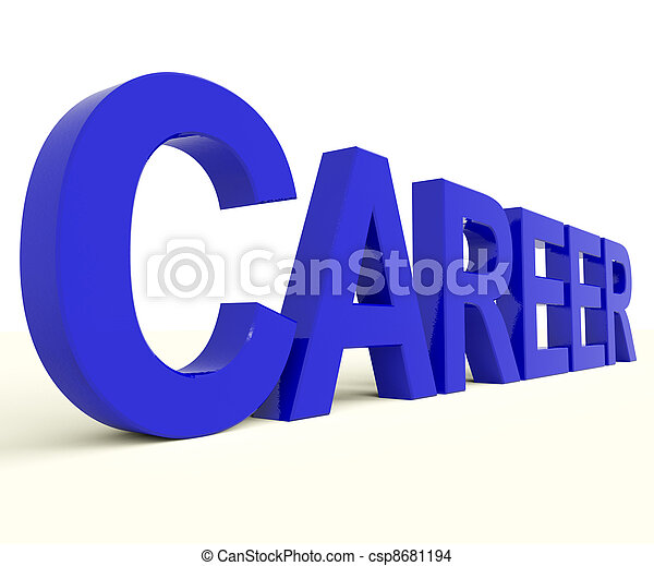 Career Word Representing Job Prospects And Occupation Choices - csp8681194