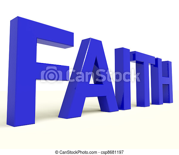 Faith Word Showing Spiritual Belief Or Trust - csp8681197