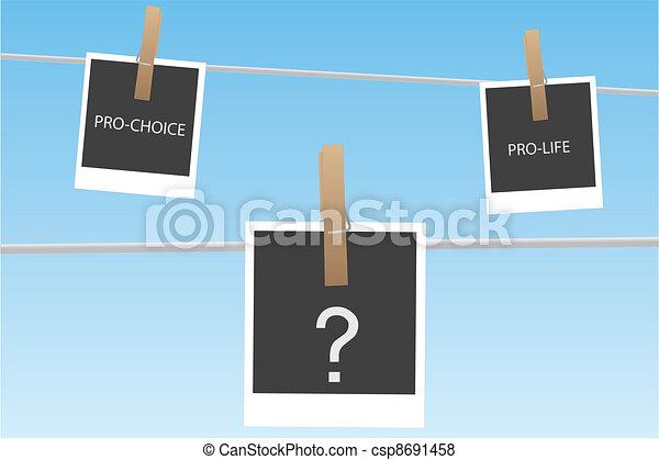 Pro-life vs. Pro-choice - csp8691458