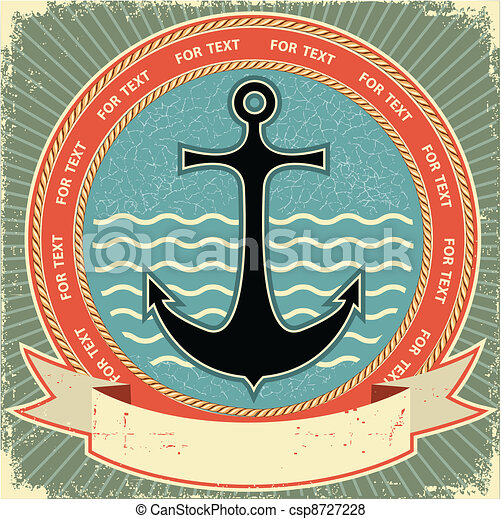 Nautical anchor.Vintage label on old paper texture - csp8727228