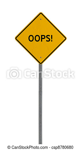 oops - Yellow road warning sign - csp8780680