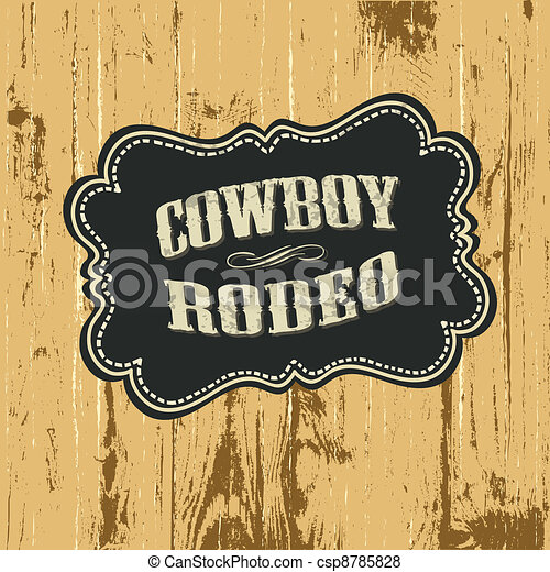 Grunge background with wild west styled label. Vector, EPS10. - csp8785828