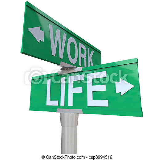 Work vs Life Balance Choices Two Way Street Road SIgns - csp8994516