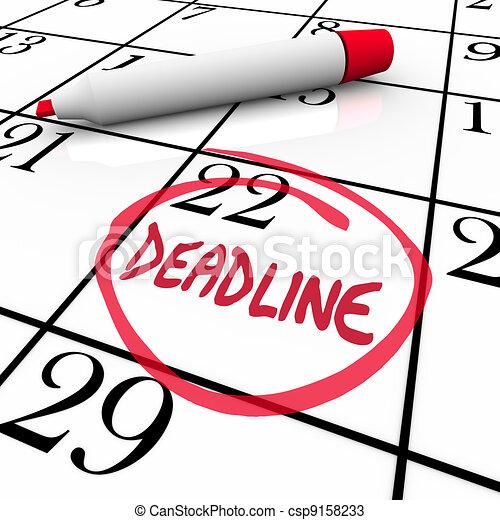 Deadline Word Circled on Calendar Due Date - csp9158233
