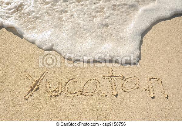 Yucatan Written in Sand on Beach - csp9158756