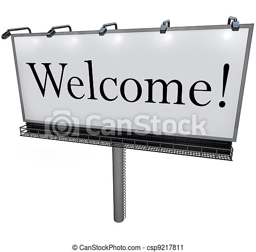 Welcome Word on Billboard Greeting to New Place - csp9217811