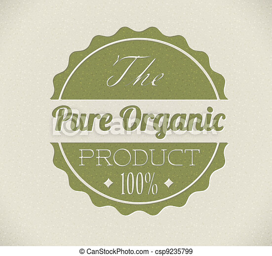 Old vector round retro vintage grunge stamp for bio / organic product - csp9235799
