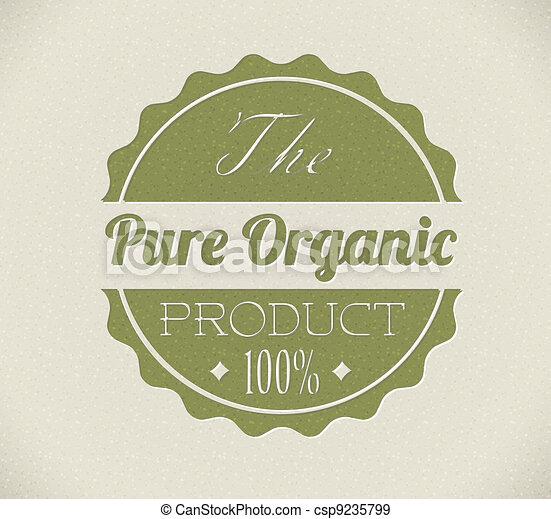 Old vector round retro vintage grunge stamp for bio / organic product - csp9235799