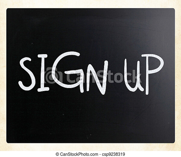 """Sign up"" handwritten with white chalk on a blackboard - csp9238319"