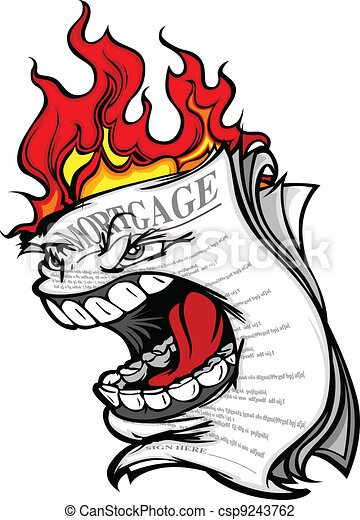 Cartoon Vector Image of a Screaming Mortgage Forclosure on fire representing the Housing Crisis and Financial Meltdown - csp9243762