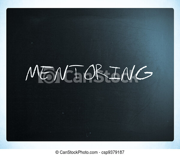"""The word """"Mentoring"""" handwritten with white chalk on a blackboard. - csp9379187"""