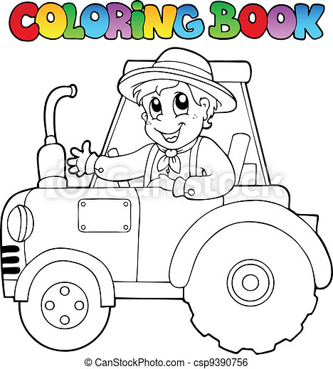 Coloring book farmer on tractor - csp9390756