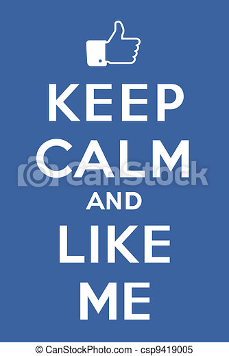 Keep calm and Like me - csp9419005