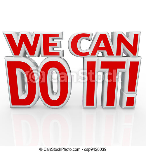 We Can Do It 3D Words Positive Attitude Confidence - csp9428039