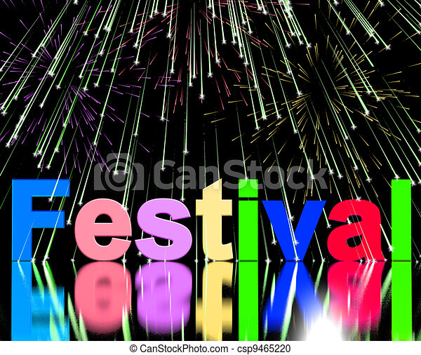 Festival Word With Fireworks Showing Entertainment Event Or Part - csp9465220