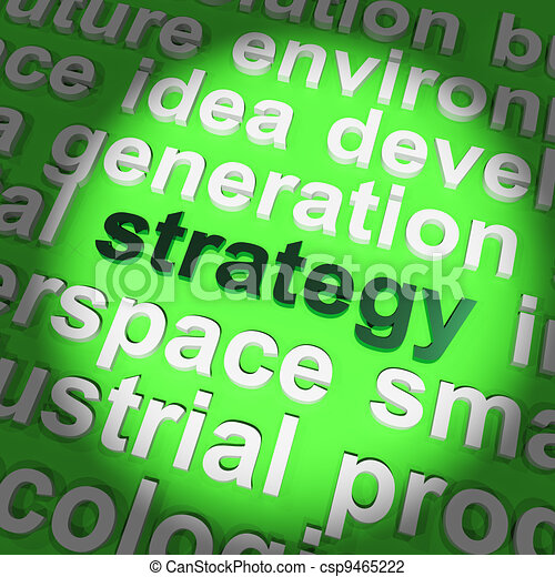 Strategy Word Showing Planning And Vision To Acheive Goal - csp9465222