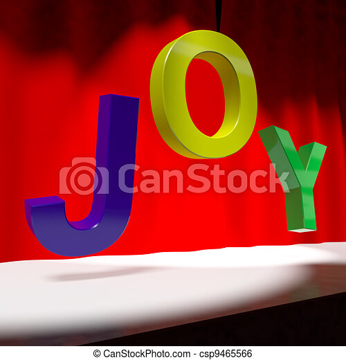 Joy Word On Stage As Symbol for Fun And Enjoyment Acting - csp9465566