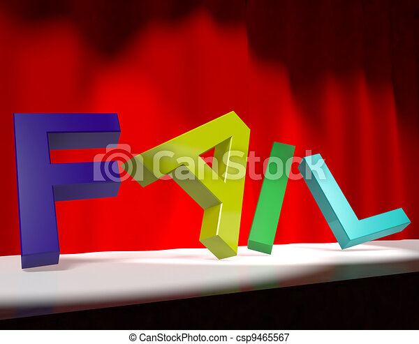 Fail Letters Falling Over As Symbol for Rejection Failure And Malfunctions - csp9465567