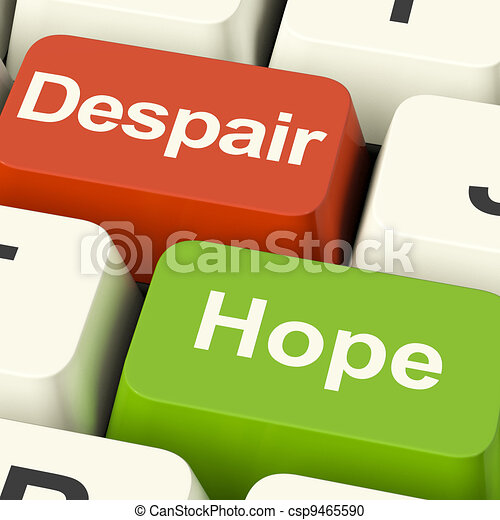 Despair Or Hope Computer Keys Showing Hopeful or Hopeless - csp9465590