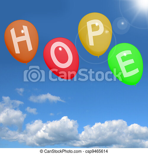 Hope Balloons In Sky As Sign Of Wishing And Hoping - csp9465614