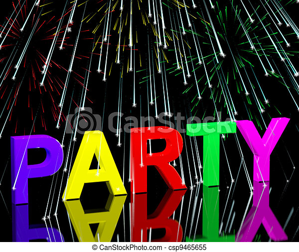 Party Word With Fireworks Showing Clubbing Nightlife Or Disco - csp9465655