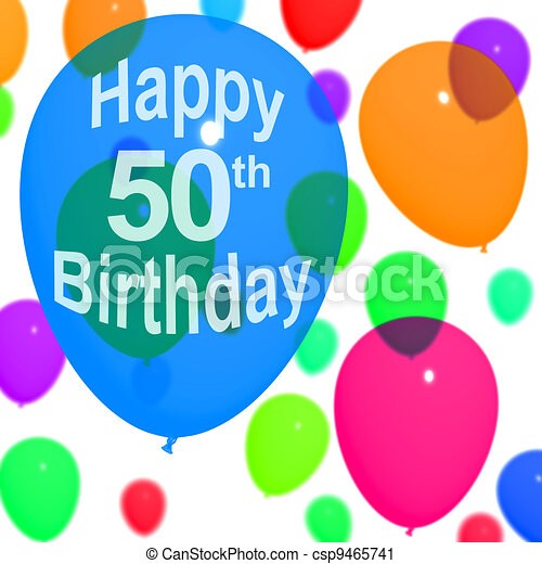Multicolored Balloons For Celebrating A 50th or Fiftieth Birthdays - csp9465741