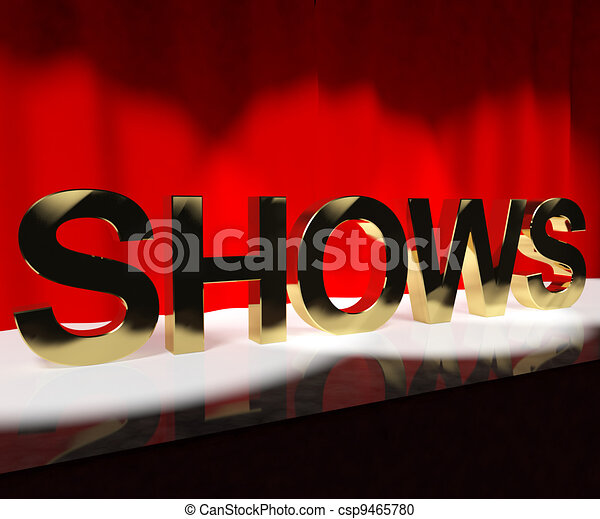 Shows Word On Stage Showing Concert Performance Or Live Entertainment - csp9465780