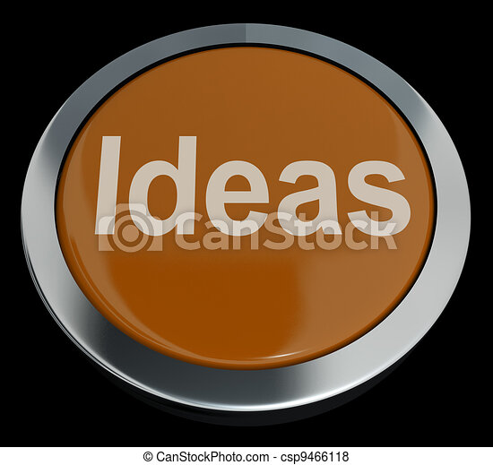 Ideas Button Showing Improvement Concepts Or Creativity - csp9466118